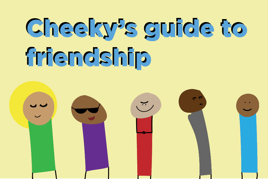 Cheeky%E2%80%99s+guide+to+friendship