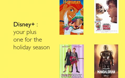 Disney+ is the perfect application for all ages to enjoy nostalgic and upcoming films and shows. Art by Rahima Baluch