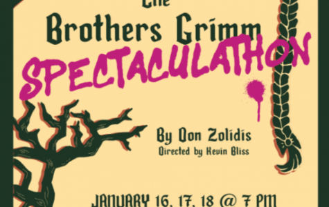 The Valhalla players present the Brothers Grimm Spectaculathon. The show opens Jan. 16 in the Little Theatre.