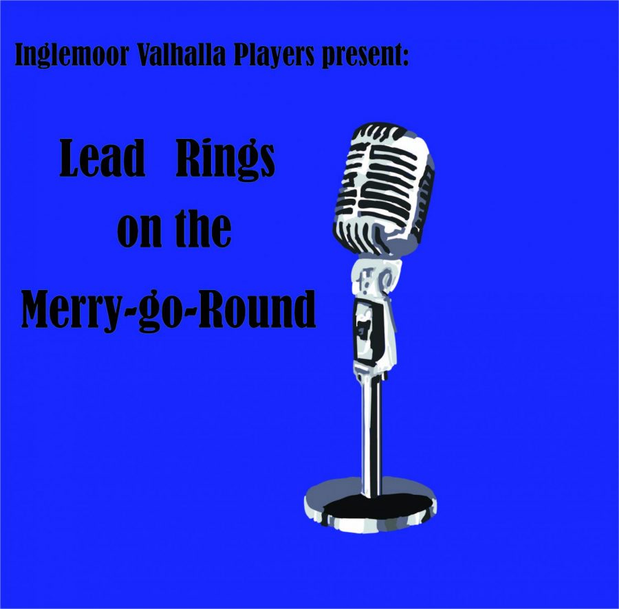 "Two weeks ago,  Inglemoor's Valhalla players presented ""Lead Rings on the Merry-go-Round."" This was the first of several virtual shows that they plan on presenting this year. Art by Rory Knettles."